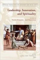 Leadership, Innovation, and Spirituality