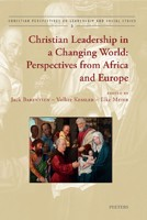 Christian Leadership in a Changing World: Perspectives from Africa and Europe