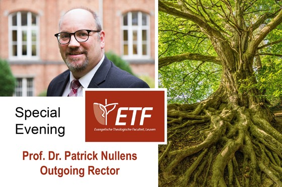 An Evening Honoring Prof. Dr. Patrick Nullens as Outgoing Rector of ETF Leuven