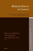 Biblical Hebrew in Context: Essays in Semitics and Old Testament Texts in Honour of Professor Jan P. Lettinga
