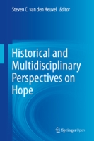 Historical and Multidisciplinary Perspectives on Hope