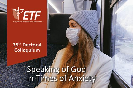 Doctoraatsweek 'Speaking of God in Times of Anxiety'