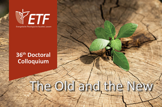 Doctoral Colloquium 'The Old and the New'