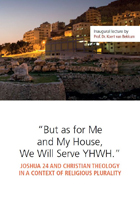 """""""But as for Me and My House, We Will Serve YHWH."""""""